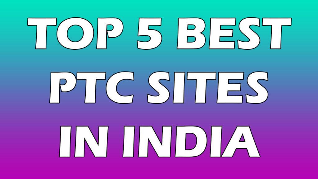 Best PTC sites in India